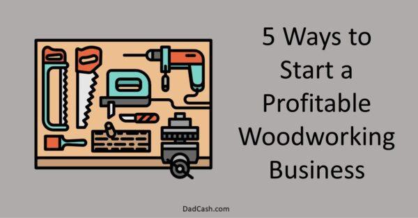 start a woodworking business