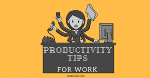 Productivity Tips For Work